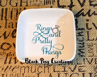 Rings and Pretty Things  Porcelain Jewelry Dish with Vinyl Saying