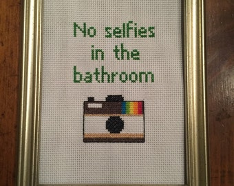 No selfies in the bathroom funny cross stitch