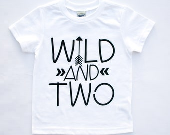 wild and two, second birthday shirt, second birthday outfit, 2nd birthday shirt, boy second birthday, girl second birthday, bday shirts