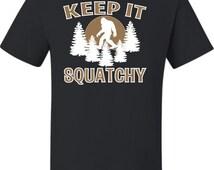 Adult Keep It Squatchy Bigfoot Sasquatch T-Shirt