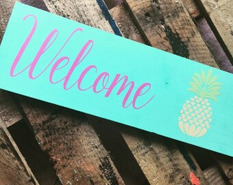 pineapple welcome sign, welcome sign with pineapple, pineapple sign