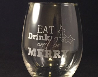 Eat Drink & Be Merry Stemless Wine Glass