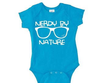 Nerdy By Nature - Funny Onesie for Dorky Kids - Hipster Baby Clothes - Anchor Onesies - baby gifts - Childrens Clothing - Kids clothes