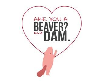 Valentines Day Beaver | Funny Valentine Card