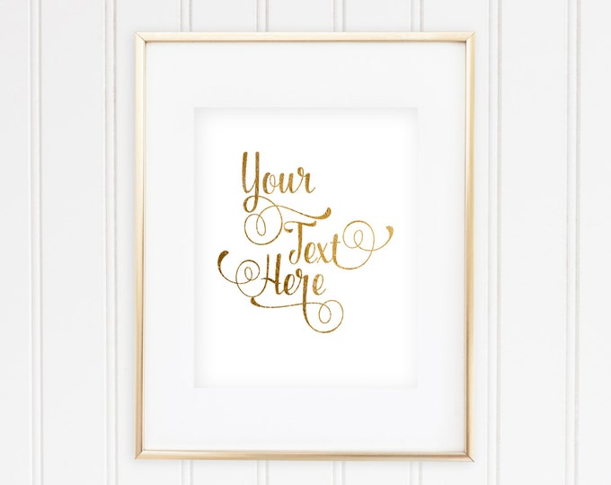 Custom Quote Print - 5 - Real Foil
