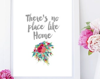 Theres No Place Like Home, Art Print, Printable Art, Housewarming gift, Wall Art, Home Decor, Wall Decor, Instant Download
