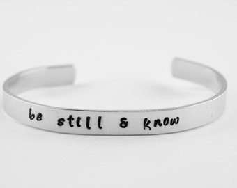 Be still & know Psalm 46:10 custom name hand stamped aluminum bracelet, personalized scripture cuff, Christian jewelry, bible verse jewelry