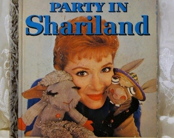 1959 Party in Shariland,Shari Lewis and her puppets.Little Golden Books.