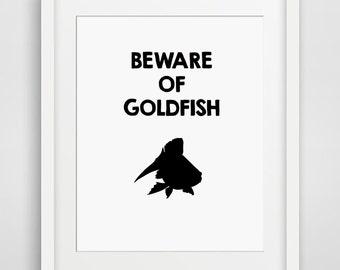 Printable Art Goldfish printable pet goldfish poster goldfish print funny wall art beware of goldfish art goldfish decor gold fish printable