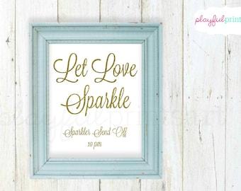 Custom Let Love Sparkle, Wedding Decor Print, 8x10, Digital Download
