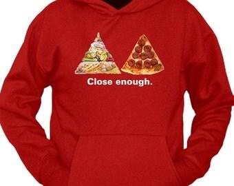 Close Enough Food Pyramid vs Pizza Lover Hoodie