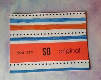 You Are So Original greeting card