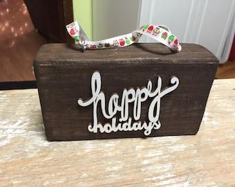 Happy holidays reclaimed wood block ornament
