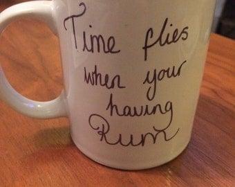 Time flies when your having rum mug