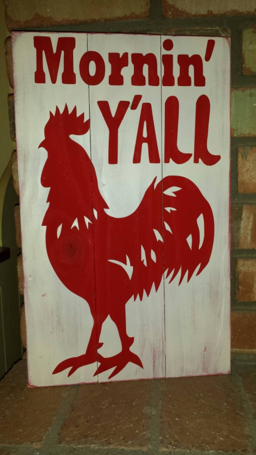 Mornin Y All Rooster Pallet Wood Sign Rooster