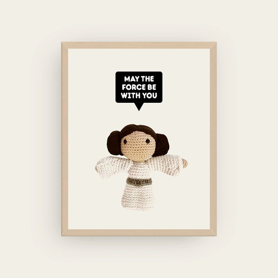 Leia: May The Force Be With You. Amigurumis Prints.