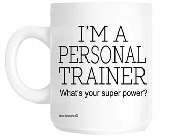 Personal Trainer Novelty Gift Mug SHAN406