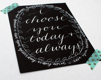 Black and white custom calligraphy-custom hand lettering, quote, verse, song, saying, black with white ink