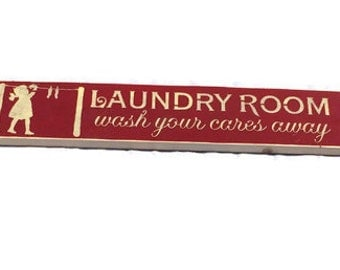 Laundry Room Sign - Laundry Room Wash Your Cares Away - Wood Sign - Laundry Room Decor - Wedding Gift - Housewarming Gift