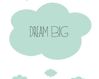 Dream Big Wall Print ( 5 x 7)