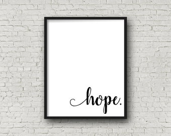 Hope, Motivational Poster, Instant Download, Typography, Typography Poster, Printable Art, Hope Sign, Faith Sign, Strength, Printable Quote