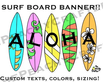 Summer Party Banner! Customized, Printable, Aloha, Surfboard Banner!