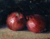 """RESERVED for SimonCo~ Original Oil Painting; Two Red Onions - 6"""" x 8"""""""