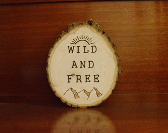 WILD AND FREE Henry David Thoreau wood burned/wood slice