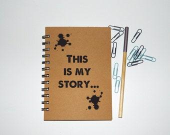 This is my story notebook/journal