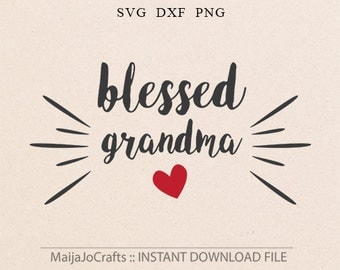 Blessed Grandma Heart Love Vinyl Decal Cutting File in Svg, Dxf, Png, Cricut designs, Silhouette files, Grandparents svg, Cricut files