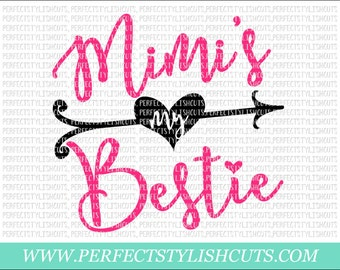 Mimi's My Bestie SVG, DXF, EPS, png Files for Cutting Machines Cameo or Cricut - Mimi Svg, Nana Svg, Grandma Svg, Grandmother Svg, Girl Svg