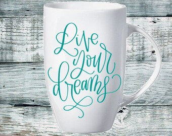 Tall Latte Mug - Live your Dreams in Turquoise