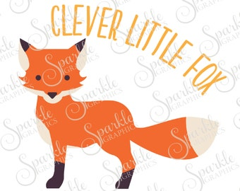 Clever Little Fox Cut File Fox Woodland Oh For Fox Sake Cute Kids Baby Clipart Svg Dxf Eps Png Silhouette Cricut Cut File Commercial Use