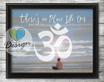 There's no place like Om, Beach Meditation Photograph, Inspirational Quote, Digital Download, Printable Wall Art