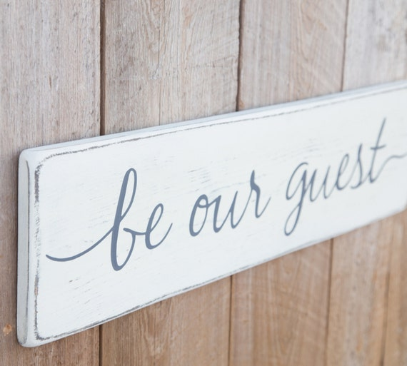 Ships Canada Us Wide Wood Sign: Be Our Guest Rustic Wood Sign Guest Room Sign By