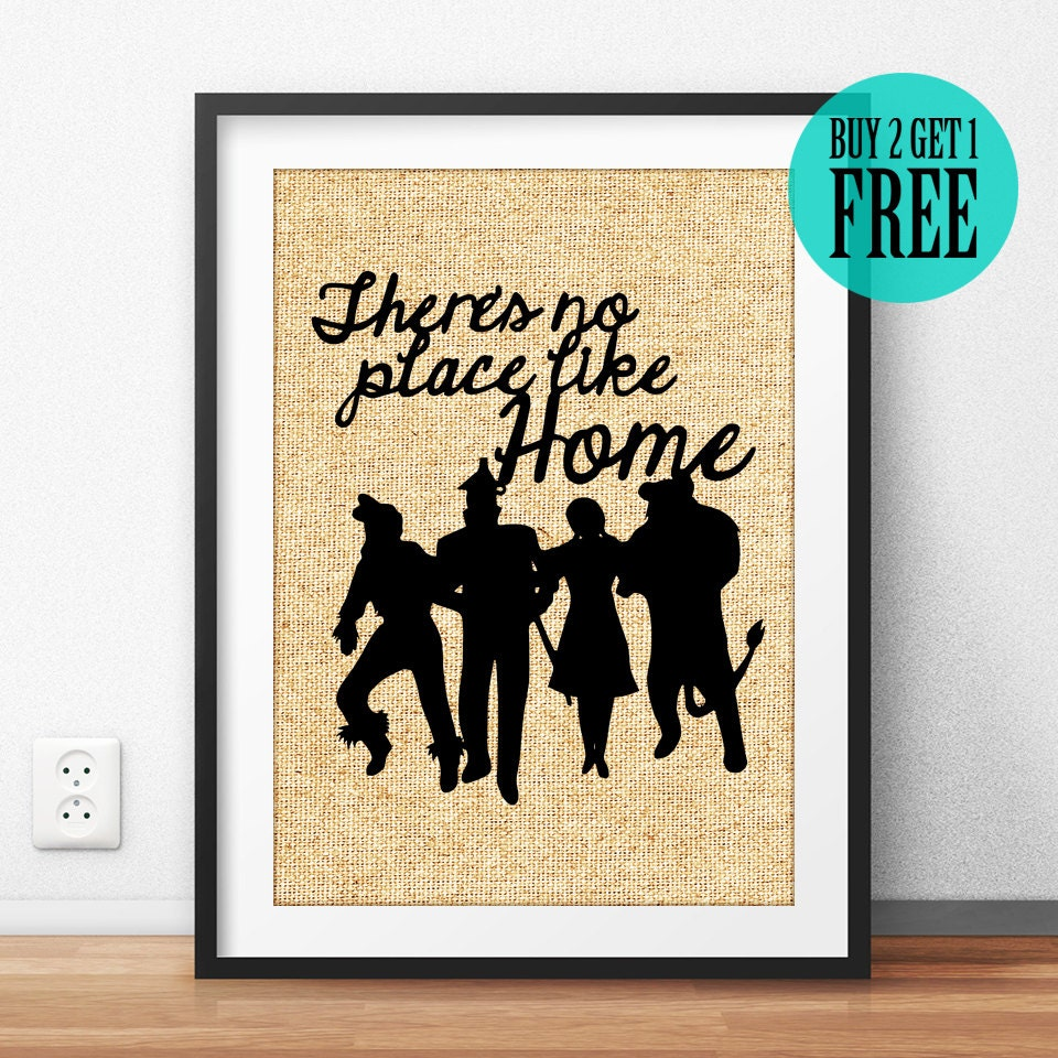 Theres no place like home Wizard of Oz Print Burlap Print