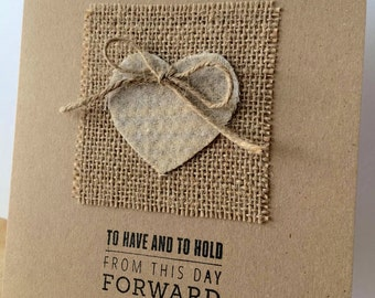 Wedding Card, Wedding Gift, Wedding Heart, Love Heart, To Have And To Hold From This Day Forward