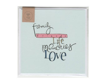 Family Friends Life Memories Love Greeting Card