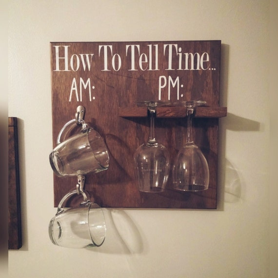 How To Tell Time Wooden Rustic Kitchen Sign Wine Coffee