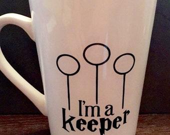 """Harry Potter Themed """"Im A Keeper"""" Coffee Mug"""