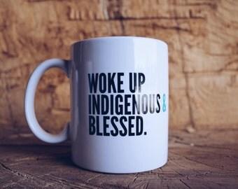 Indigenous & Blessed Coffee Mug