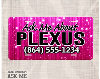 Plexus License Plate, Plexus Personalized, Plexus Personalized License Plate, AskMeAboutPlexus, Ask Me About Plexus License Plate, Car Tag