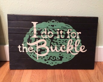 Buckle Sign