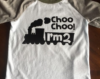 Choo choo Im 2 second birthday train theme choo choo Im two