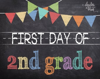 First Day of 2nd Grade Printable