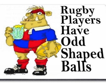 Rugby Players have odd shaped balls Mousemat