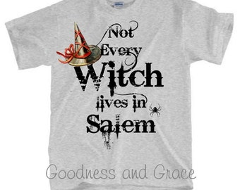 Not Every Witch Lives in Salem - Vintage Style Halloween Shirt