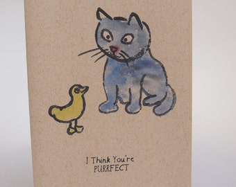 Greeting Card - I think you're purrfect