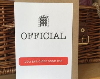 Official - You Are Older Than Me birthday card