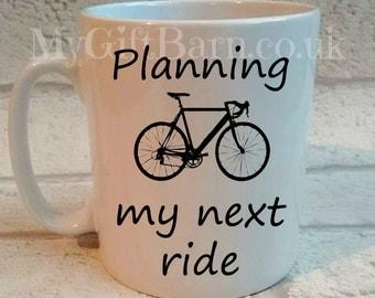 Personalised Cycling Mug - Planning My Next Ride. Cycling/Bike Gift